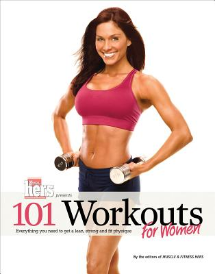 101 Workouts for Women By Muscle & Fitness Hers Magazine (COR)